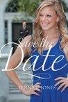 Save the Date by Jenny B. Jones