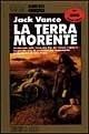 La terra morente by Jack Vance