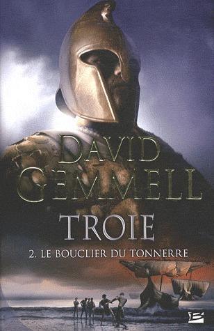 Le Bouclier du tonnerre (Troie #2)
