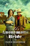 The Anonymous Bride by Vickie McDonough