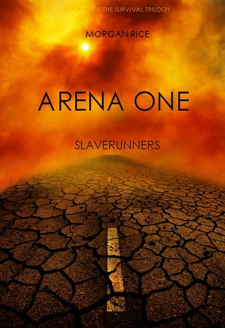 Arena One by Morgan Rice
