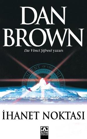 İhanet Noktası by Dan Brown