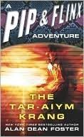The Tar-Aiym Krang by Alan Dean Foster