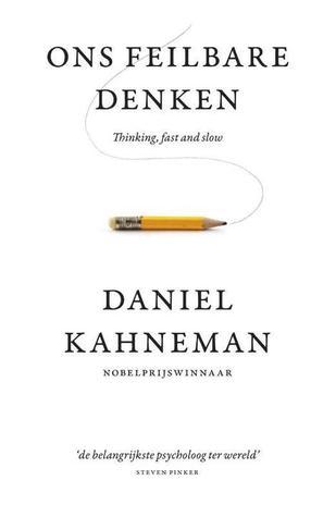 Ons feilbare denken by Daniel Kahneman