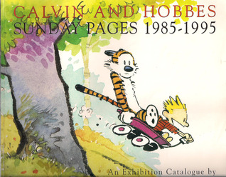 Calvin And Hobbes Sunday Pages 1985-1995 - An Exhibition Catalogue par Bill Watterson