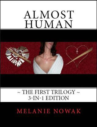 Almost Human (Almost Human,The First Trilogy #1-3)