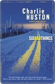 Six Bad Things (Hank Thompson, 2)(Hank Thompson 2)