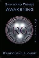 Spinward Fringe Broadcast 2: Awakening (Spinward Fringe, #2)