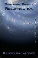 Spinward Fringe Broadcast 1: Resurrection (Spinward Fringe, #1)