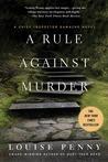 A Rule Against Murder (Armand Gamache, #4)