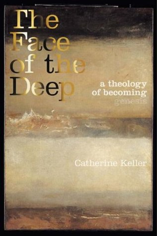 Face of the Deep: A Theology of Becoming