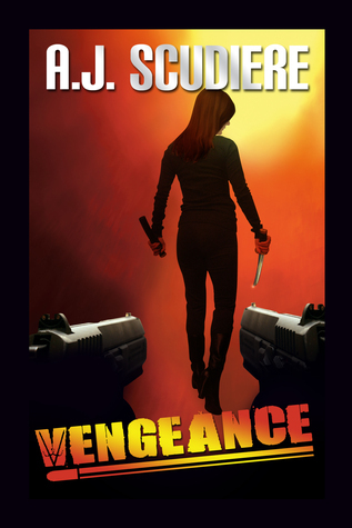 Vengeance by AJ Scudiere by A.J. Scudiere