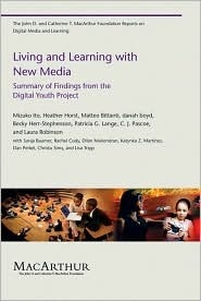 living-and-learning-with-new-media-summary-of-findings-from-the-digital-youth-project-the-john-d-and-catherine-t-macarthur-foundation-series-on-digital-media-and-learning
