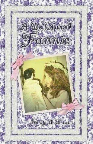 A Doll Named Fannie by Nancy B. Brewer