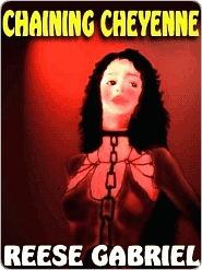 Chaining Cheyenne