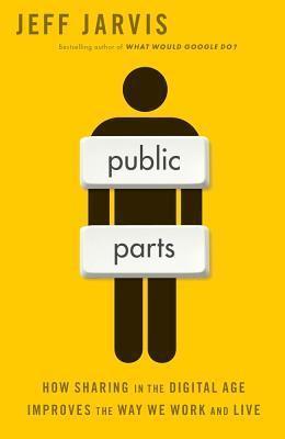 Public Parts by Jeff Jarvis