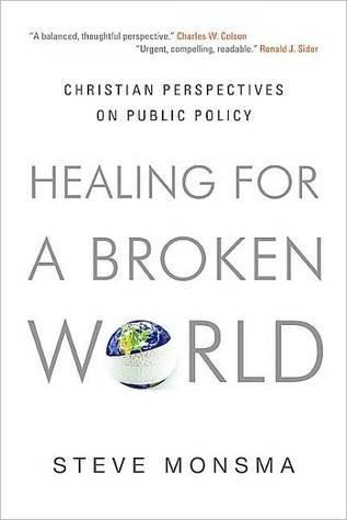 Healing for a Broken World by Steve Monsma