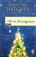 Hearts Evergreen by Robin Lee Hatcher