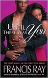 Until There Was You: A Grayson Novel (Grayson Novels)