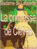 The Princesse de Clèves by Madame de La Fayette