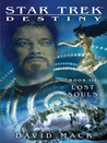Lost Souls (Star Trek: Destiny #3)