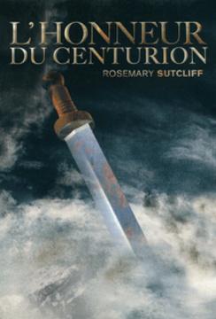 L'honneur du centurion (Les trois légions, #2)