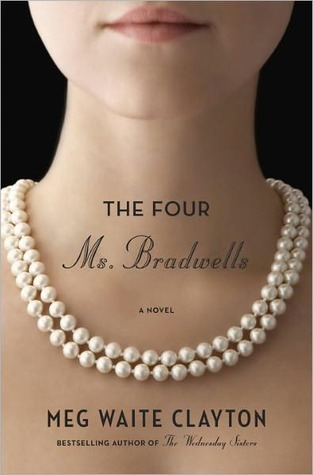 The Four Ms. Bradwells by Meg Waite Clayton