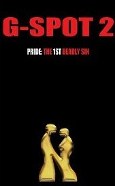 G-Spot 2: Pride: the 1st Deadly Sin