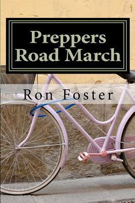 Preppers Road March (Prepper Trilogy. Book 1)