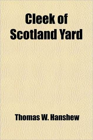 Cleek Of Scotland Yard: Detective Stories (1914)