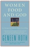 Book cover for Women, Food, and God: An Unexpected Path to Almost Everything