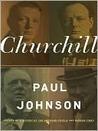Churchill by Paul  Johnson