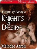 Knights of Desire by Melodee Aaron