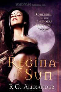 Regina in the Sun by R.G. Alexander