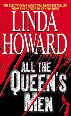 Ebook All the Queen's Men by Linda Howard PDF!