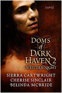 Doms of Dark Haven 2: Western Nights(Truckee Wolves 3)