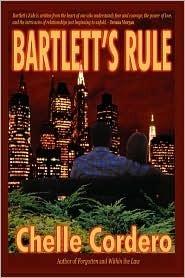 Bartlett's Rule by Chelle Cordero