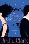The Overnight Socialite