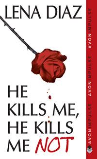 he-kills-me-he-kills-me-not