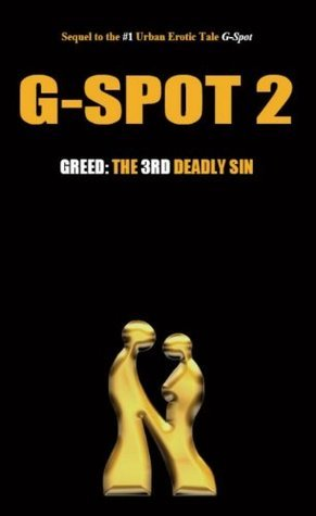 G-Spot 2: Greed: the 3rd Deadly Sin