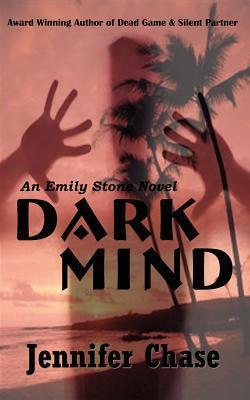 Dark Mind (Emily Stone, #3)