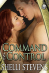 Command and Control by Shelli Stevens