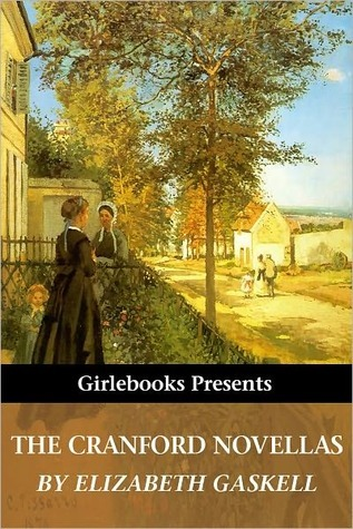 The Cranford Novellas (Girlebooks Classics)