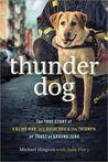 Thunder Dog: The ...