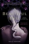 A Beautiful Evil (Gods & Monsters #2)