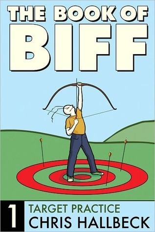 The Book of Biff, Vol. 1: Target Practice
