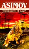 The Robots of Dawn (Robot, #3)