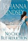 No Choice But Seduction (Malory Family, #9)