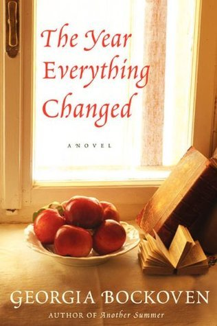 The Year that Everything Changed by Georgia Bockoven