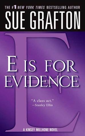 E is for Evidence (Kinsey Millhone, #5)
